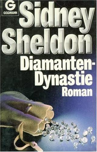 Diamanten   Dynastie. Roman Sidney Sheldon