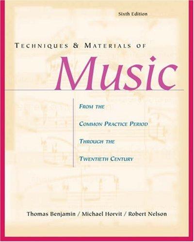 The Craft of Modal Counterpoint: A Practical Approach Thomas E. Benjamin