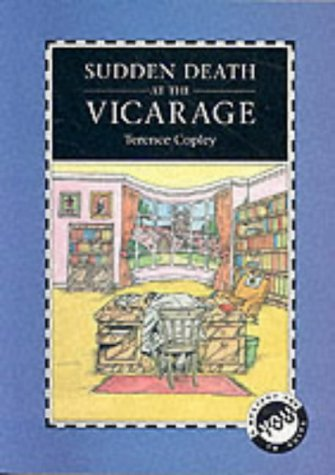 Sudden Death At The Vicarage Terence Copley