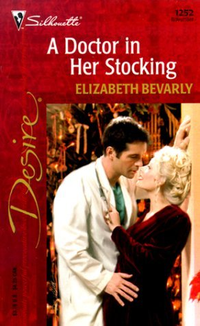 A Doctor In Her Stocking (From Here to Maternity, #4)  by  Elizabeth Bevarly