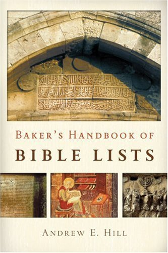 Bakers Handbook Of Bible Lists Andrew E. Hill