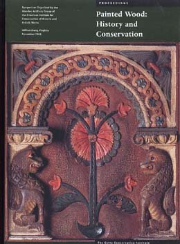 Painted Wood: History and Conservation  by  Valerie Dorge