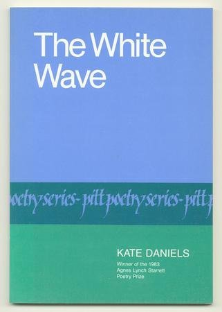The White Wave  by  Kate Daniels