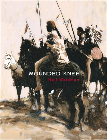 Wounded Knee  by  Neil Waldman