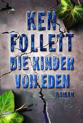 Die Kinder Von Eden  by  Ken Follett