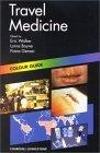 Colour Guide - Travel Medicine  by  Fiona Genasi