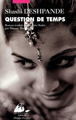 Question De Temps: Roman Shashi Deshpande