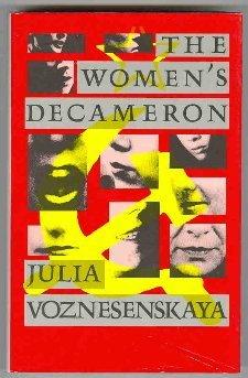 The Womens Decameron  by  Julia Voznesenskaya