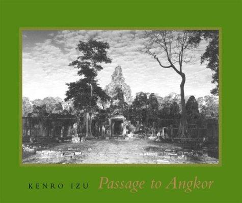 Passage To Angkor  by  Kenro Izu
