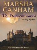 My Forever Love  by  Marsha Canham