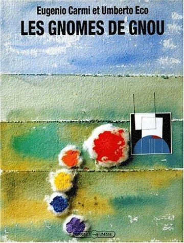 Les Gnomes de Gnou  by  Umberto Eco