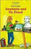 Anastasia und Dr. Freud. Lois Lowry