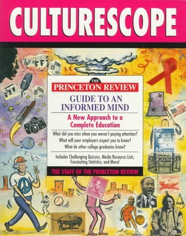PR Culturescope: Princeton Review Guide to an Informed Mind (Princeton Review Series) Chris Kensler