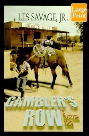 Gamblers Row Les Savage Jr.