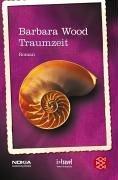 Traumzeit  by  Barbara Wood