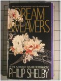Dream Weavers  by  Philip Shelby