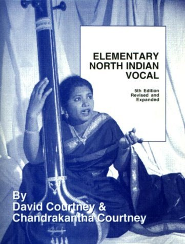Elementary North Indian Vocal  by  David Courtney