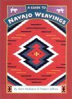 A Guide To Navajo Weavings  by  Kent McManis