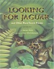 Looking for Jaguar: And Other Rain Forest Poems Susan    Katz