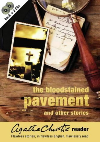Bloodstained Pavement and Other Stories (Agatha Christie Reader, Vol. 1) Agatha Christie