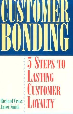 Customer Bonding  by  Richard Cross