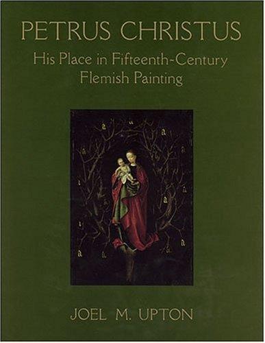 Petrus Christus  by  Joel M. Upton