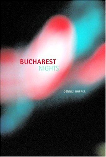 Bucharest Nights Dennis Hopper