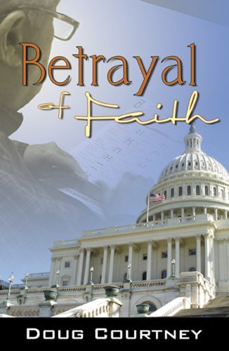 Betrayal of Faith  by  Doug Courtney
