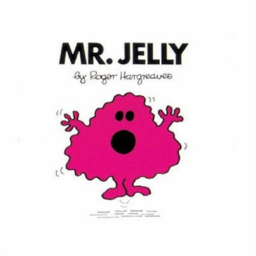 Mr. Jelly  by  Roger Hargreaves