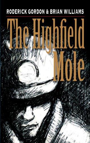 The Highfield Mole Roderick Gordon