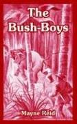 The Bush-Boys Thomas Mayne Reid