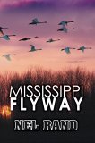 Mississippi Flyway Nel Rand