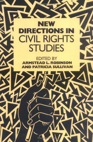 New Directions In Civil Rights Studies Armstead L. Robinson