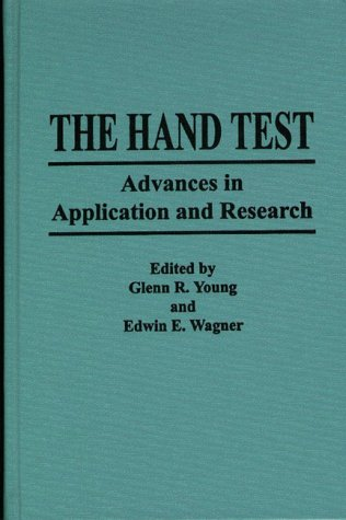 The Hand Test: Advances In Application And Research Glenn Young