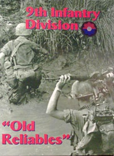 9th Infantry Division: Old Reliables  by  Turner Publishing Company