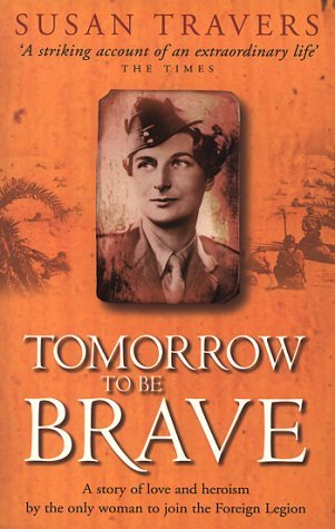 Tomorrow To Be Brave Susan Travers