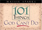 151 Things God Cant Do Maisie Sparks