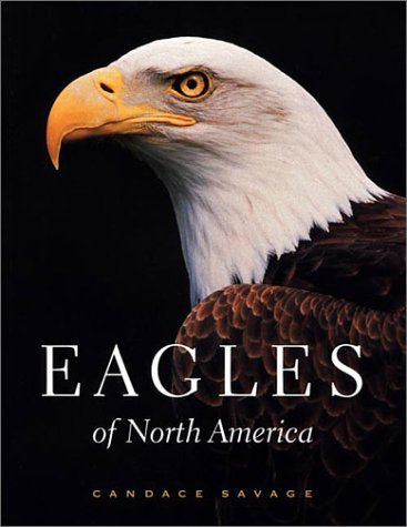 Eagles of North America Candace Savage
