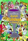 The Energizing Jewish Holidays for Children  by  Gedalia Peterseil