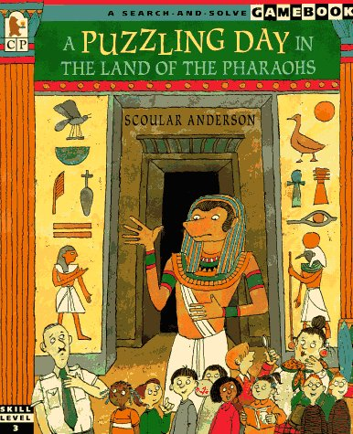 Puzzling Day in the Land of the Pharaohs, A: A Search-and-Solve Gamebook Scoular Anderson