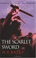 The Scarlet Sword  by  H.E. Bates