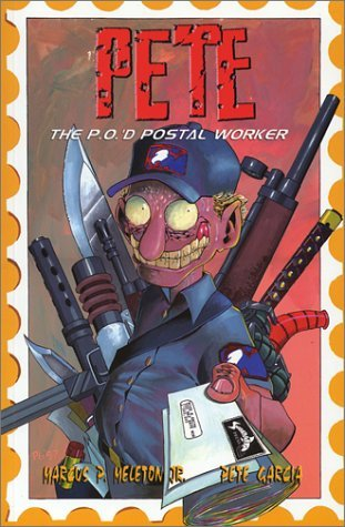 Pete The P.O.D Postal Worker  by  Marcus P. Meleton Jr.