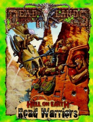 Road Warriors  by  John Hopler