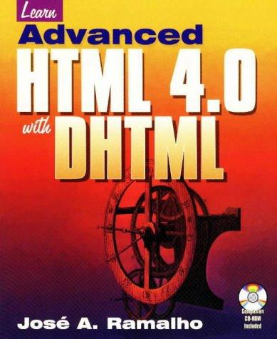 Lrn Advanced HTML 4dhtml [With *] José A. Ramalho