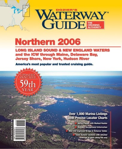 Waterway Guide Northern 2006: Jersey Shore, New York, Hudson  Erie, Long Island Sound And New England Waters To Canada (Waterway Guide Northern Edition) (Waterway Guide Northern Edition)  by  Ryan Stallings