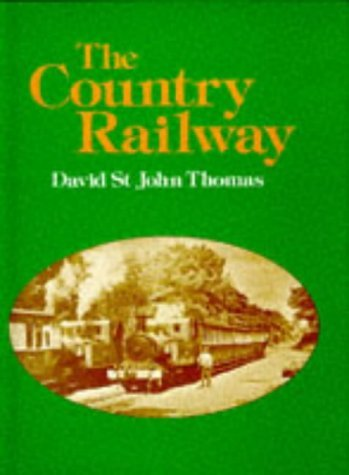 The Country Railway David St. John Thomas