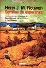 Semillas De Esperanza  by  Robert Durback