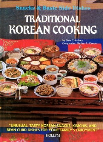 Traditional Korean Cooking  by  Noh Chin-Hwa