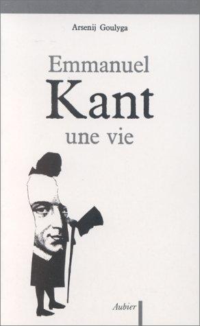 Emmanuel Kant, Une Vie  by  Arsenii Gulyga