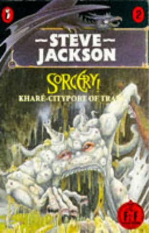 Kharé - Cityport of Traps (Fighting Fantasy: Sorcery!, #2) Steve   Jackson
